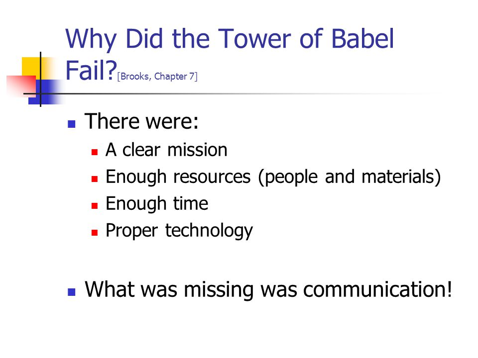 Why Did the Tower of Babel Fail [Brooks, Chapter 7]